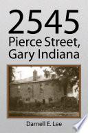 2545 Pierce Street  Gary Indiana