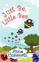 Just Be  Little Bee