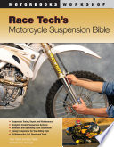 Race Tech s Motorcycle Suspension Bible