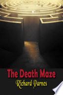 The Death Maze