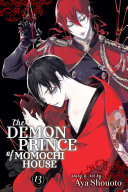 The Demon Prince Of Momochi House : own gorgeous demon guardian. on her sixteenth birthday,...