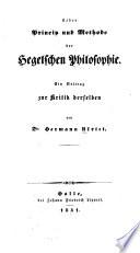 Ueber Princip und Methode Der Hegelschen Philosophie