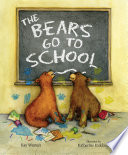 The Bears Go to School
