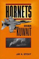 Hornets Over Kuwait
