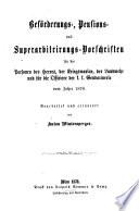 Beförderungs-Pensions- und Superarbitrirungs-Vorschriften für die Personen des Heeres, der Kriegsmarine ... vom Jahre 1876