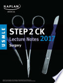 USMLE Step 2 CK Lecture Notes 2017  Surgery