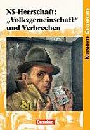 """NS-Herrschaft: """"Volksgemeinschaft"""" und Verbrechen"""