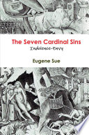 The Seven Cardinal Sins: Indolence-Envy