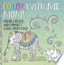 Color with Me  Mom