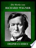 Saemtliche Werke von Richard Wagner  Illustrierte