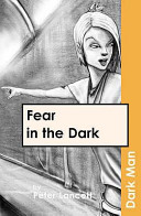 Fear In The Dark : young adults aged 11 and...
