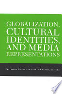 Globalization  Cultural Identities  and Media Representations
