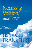 Necessity  Volition  and Love Book PDF