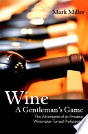 Wine  a Gentleman s Game