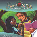 Snow White s Seven Patches