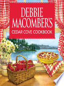 Debbie Macomber s Cedar Cove Cookbook