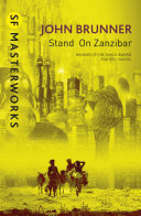 Stand On Zanzibar : century earth. it is an...