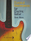 Classical Masterpieces for Electric Guitar Clementi Byrd Rameau Grieg Moussourgsky And