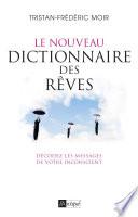 Le nouveau dictionnaire des r  ves