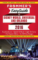 Frommer s Easyguide to Disney World  Universal and Orlando 2016
