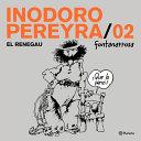 Inodoro Pereyra 2 El Personaje Que Hizo Reir Sin Parar