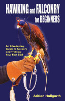 Hawking and Falconry for Beginners