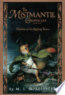 The Mistmantle Chronicles  Book One  The Urchin of the Riding Stars