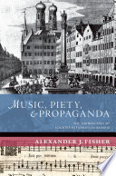 Music  Piety  and Propaganda