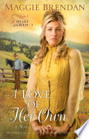 A Love of Her Own  Heart of the West Book  3