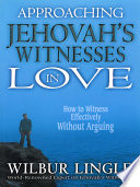 Approaching Jehovah S Witnesses In Love