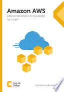 Amazon AWS  Descomplicando a computa    o na nuvem