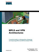 MPLS and VPN Architectures