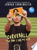 Curveball: The Year I Lost My Grip (Sneak Peek)