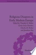 Religious Diaspora in Early Modern Europe
