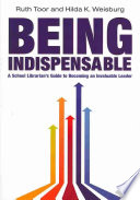 Being Indispensable