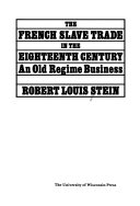 The French Slave Trade in the Eighteenth Century