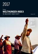 Welthunger-Index 2017: Wie Ungleichheit Hunger schafft: Synopse