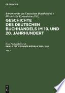 Geschichte des deutschen Buchhandels im 19. und 20. Jahrhundert. Band 2: Die Weimarer Republik 1918 - 1933