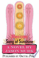 Mexican Song of Sunshine