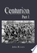 Centurion Pt1
