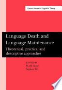 Language Death and Language Maintenance