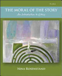 The Moral of the Story  An Introduction to Ethics