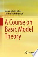 A Course on Basic Model Theory