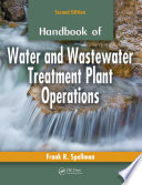 Handbook of Water and Wastewater Treatment Plant Operations  Second Edition