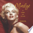 Marilyn : outside. she was never really accepted by...