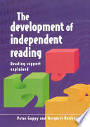 The development of independent reading  electronic resource
