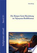 Die K Rper Geist Beziehung Im Vajrayana Buddhismus
