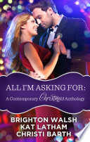 All I m Asking For  A Contemporary Christmas Anthology