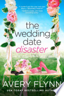 The Wedding Date Disaster Book PDF