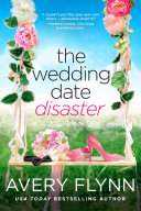 The Wedding Date Disaster Book